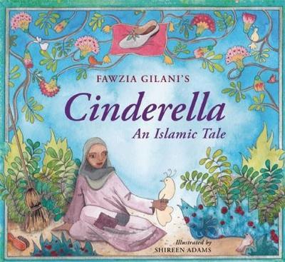 Cinderella: An Islamic Tale (Hardback)
