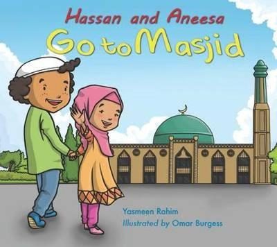 Hassan and Aneesa Go to Masjid (Paperback)