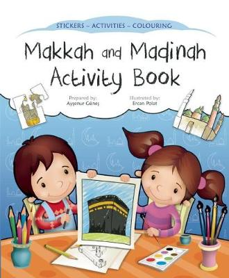 Makkah and Madinah Activity Book - Discover Islam Sticker Activity Books (Paperback)