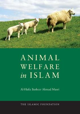 Animal Welfare in Islam (Paperback)