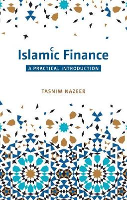 Islamic Finance: A Practical Introduction (Paperback)