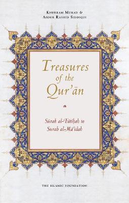 Treasures of the Qur'an: Surah al-Fatihah to Surah al-Mai'dah (Paperback)