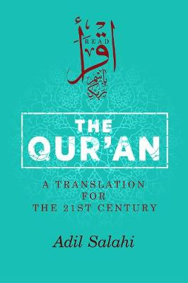 The Qur'an: A Translation for the 21st Century (Paperback)