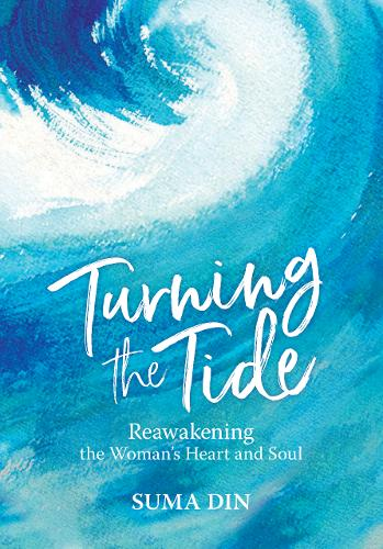 Turning the Tide by Suma Din | Waterstones