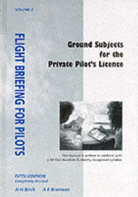 Flight Briefing for Pilots: v. 2 (Hardback)
