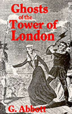 Ghosts of the Tower of London (Paperback)