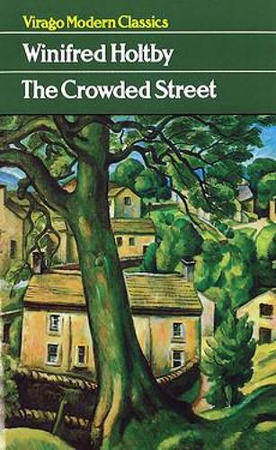 The Crowded Street - Virago Modern Classics (Paperback)