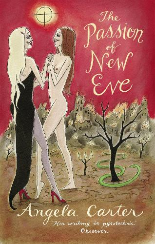 The Passion Of New Eve - Virago Modern Classics (Paperback)