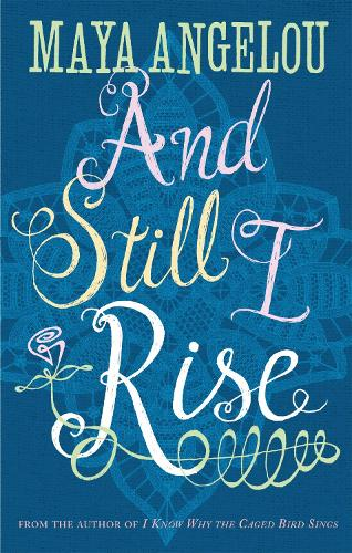 And Still I Rise (Paperback)