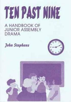 Ten Past Nine: Junior Assembly Drama (Paperback)