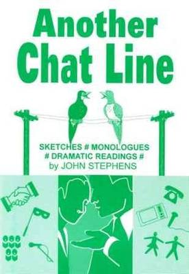 Another Chat Line: Sketches, Monologues and Dramatic Readings (Paperback)