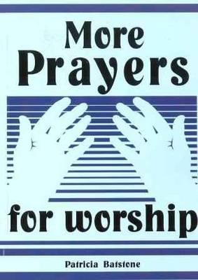 More Prayers for Worship (Paperback)