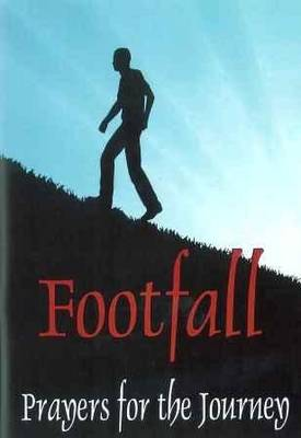 Footfall: Prayers for the Journey (Paperback)