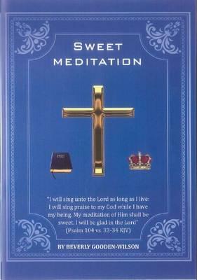 Sweet Meditation (Paperback)