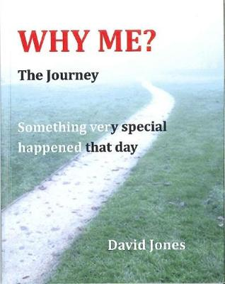 Why Me?: The Journey (Paperback)