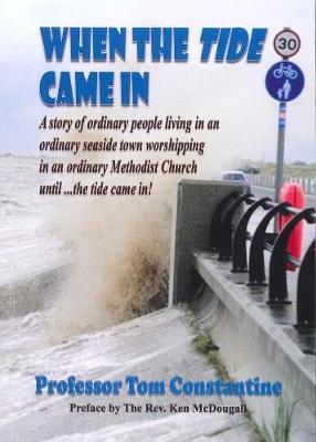When the Tide Came in: April to December 1988 a Daily Diary of Thought and Occasions (Paperback)