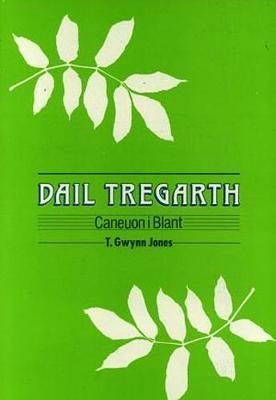 Dail Tregarth (Paperback)