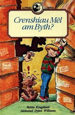 Llyfrau Lloerig: Crenshiau Mel am Byth? (Hardback)