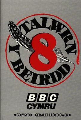 Talwrn y Beirdd 8 - Pigion y Talwrn (Paperback)