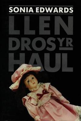 Llen dros yr Haul (Paperback)