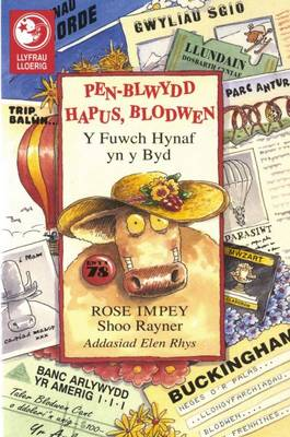 Llyfrau Lloerig: Pen-Blwydd Hapus Blodwen - Y Fuwch Hynaf yn y Byd (Paperback)