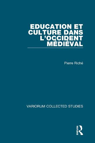 Education et culture dans l'Occident medieval - Variorum Collected Studies (Hardback)