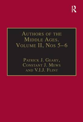 Authors of the Middle Ages, Volume II, Nos 5-6: Historical and Religious Writers of the Latin West - Authors of the Middle Ages (Hardback)