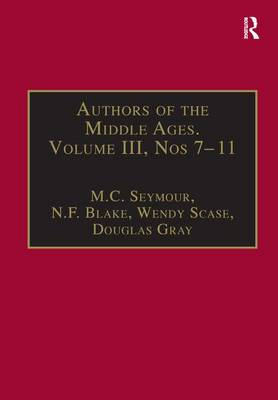 Authors of the Middle Ages, Volume III, Nos 7-11: English Writers of the Late Middle Ages - Authors of the Middle Ages (Hardback)