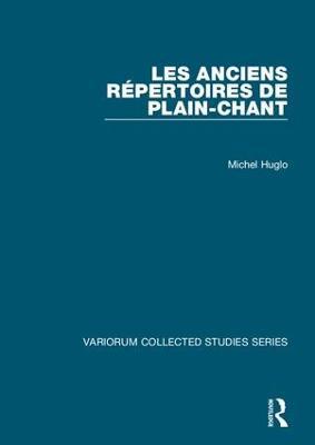Les anciens repertoires de plain-chant - Variorum Collected Studies (Hardback)