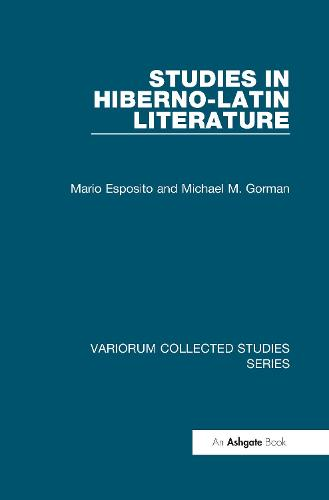 Studies in Hiberno-Latin Literature - Variorum Collected Studies (Hardback)