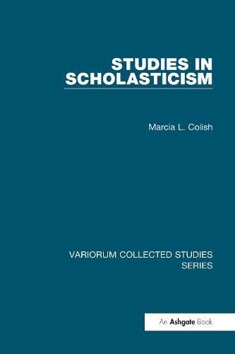 Studies in Scholasticism - Variorum Collected Studies (Hardback)