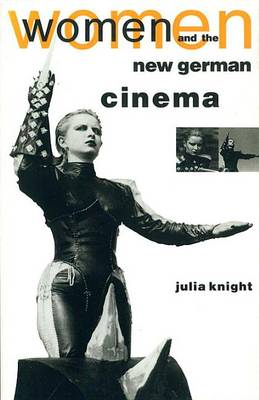 Women and the New German Cinema - Questions for feminism (Paperback)