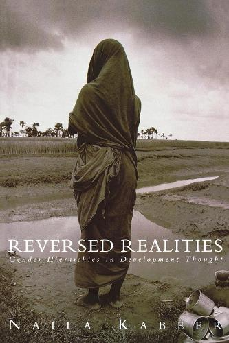 Reversed Realities: Gender Hierarchies in Development Thought (Paperback)