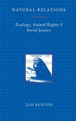 Natural Relations?: Animal Rights, Human Rights and the Environment (Paperback)