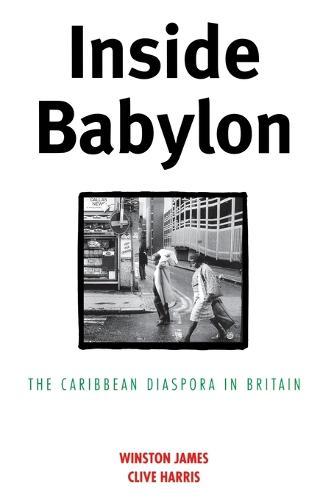 Inside Babylon: Caribbean Diaspora in Britain (Paperback)