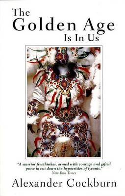 The Golden Age is in Us: Journeys and Encounters (Paperback)