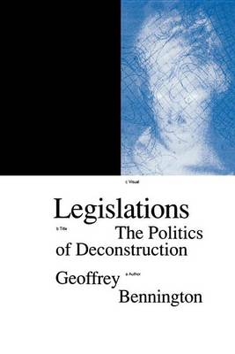 Legislations: Politics of Deconstruction (Paperback)