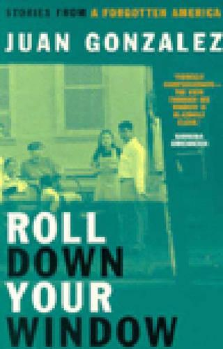 Roll Down Your Window: Stories from a Forgotten America (Paperback)