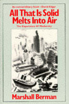 All That is Solid Melts into Air: Experience of Modernity (Paperback)