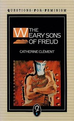 The Weary Sons of Freud (Paperback)