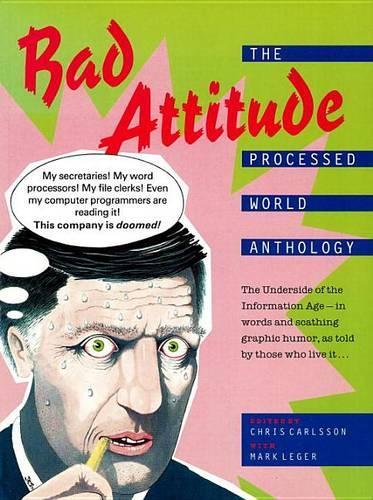 Bad Attitude: The Processed World Anthology (Paperback)