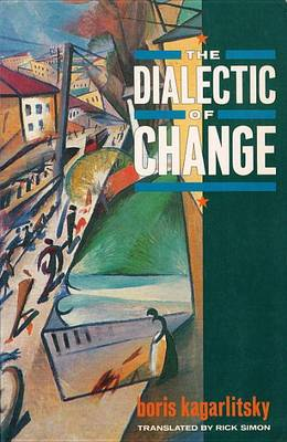 The Dialectic of Change (Paperback)