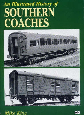 An Illustrated History of Southern Coaches (Hardback)