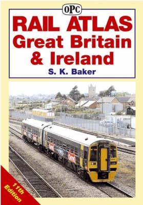 Rail Atlas Great Britain and Ireland (Hardback)