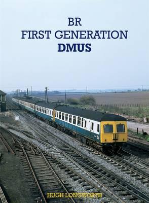 British Railways First Generation DMUs (Hardback)