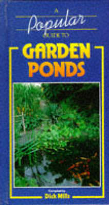 A Popular Guide to Garden Ponds (Hardback)