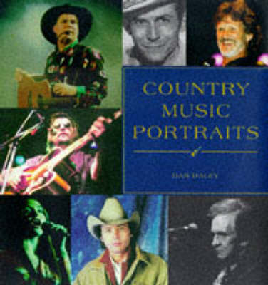 Country Music Portraits Daley D (Hardback)