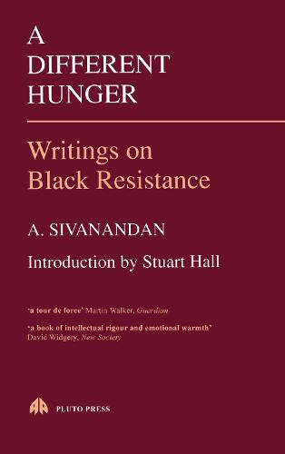 A Different Hunger: Writings on Black Resistance (Paperback)