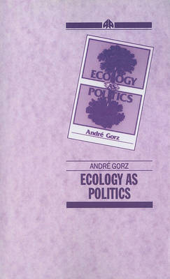 Ecology As Politics (Paperback)