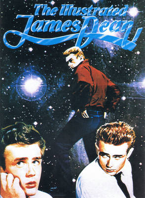 The Illustrated James Dean (Paperback)